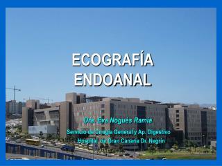 Dra. Eva Nogu�s Ramia Servicio de Cirug�a General y Ap. Digestivo