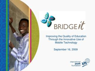 Improving the Quality of Education Through the Innovative Use of Mobile Technology