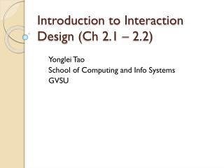 Introduction to Interaction Design ( Ch  2.1 – 2.2)