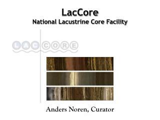 LacCore National Lacustrine Core Facility