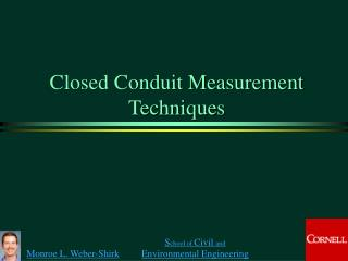 Closed Conduit Measurement Techniques