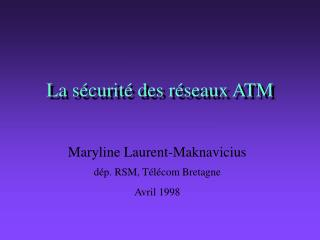 La sécurité des réseaux ATM