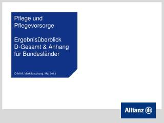 Pflege und Pflegevorsorge Ergebnisüberblick  D-Gesamt & Anhang für Bundesländer