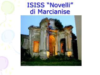 "ISISS ""Novelli"" di Marcianise"