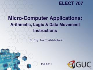 Micro-Computer Applications: Arithmetic, Logic & Data Movement  Instructions