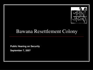 Bawana Resettlement Colony