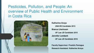 Pesticides,  Pollution,  and People: An overview of Public Health and Environment in Costa Rica