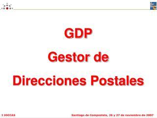 GDP Gestor de  Direcciones Postales