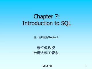 Chapter 7: Introduction to SQL
