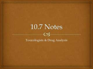10.7 Notes