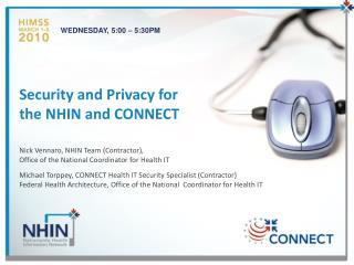 Security and Privacy for the NHIN and CONNECT