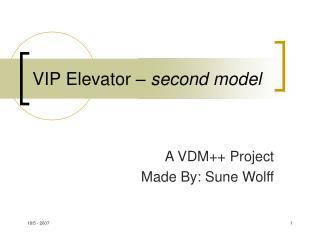 VIP Elevator –  second model