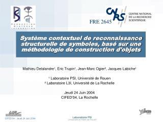 Mathieu Delalandre � , Eric Trupin � , Jean-Marc Ogier � , Jacques Labiche �