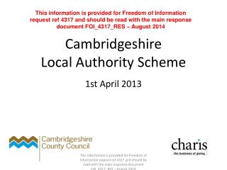 Cambridgeshire  Local Authority Scheme 1st April 2013
