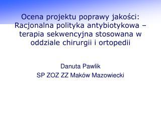 Danuta Pawlik SP ZOZ ZZ Maków Mazowiecki