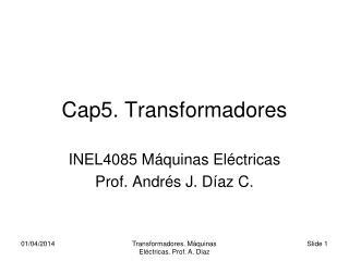 Cap5. Transformadores