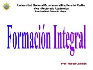 Universidad Nacional Experimental Marítima del Caribe Vice - Rectorado Académico
