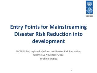 Entry Points for Mainstreaming Disaster Risk Reduction into development