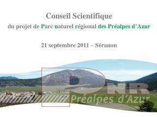 Conseil Scientifique  du projet de  P arc  n aturel  r égional  des Préalpes d'Azur