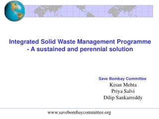 Integrated Solid Waste Management Programme - A sustained and perennial solution
