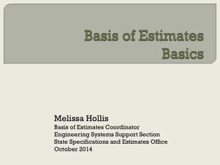Basis of Estimates  Basics