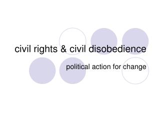 Civil rights  civil disobedience