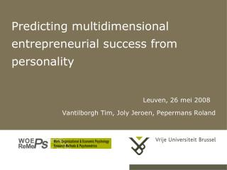 Predicting multidimensional entrepreneurial success from personality