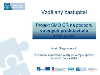 Projekt SMO ČR na podporu volených představitelů    měst a obcí