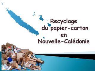 Recyclage  du papier-carton en Nouvelle-Calédonie