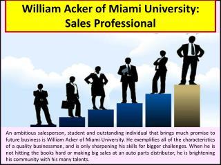 William Acker of Miami University: Sales Professional