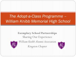 The Adopt-a-Class Programme –  William Knibb Memorial High School