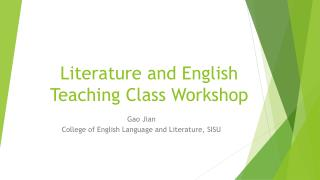 Literature and English Teaching Class Workshop