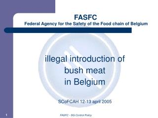 FASFC  Federal Agency for the Safety of the Food chain of Belgium