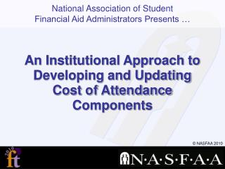 An  Institutional Approach to Developing and Updating Cost of Attendance Components
