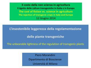 L'insostenibile leggerezza della regolamentazione  delle piante transgeniche