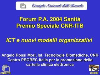Forum P.A. 2004 Sanità Premio Speciale CNR-ITB