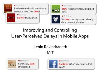 Improving and Controlling  User-Perceived  Delays in Mobile  Apps