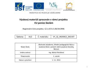 V�ukov� materi�l zpracov�n v r�mci projektu  EU pen�ze �kol�m