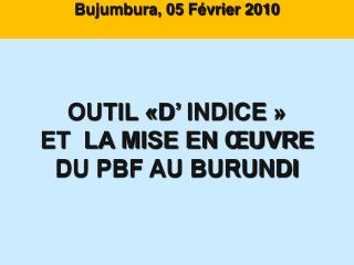 Bujumbura, 05 F vrier 2010