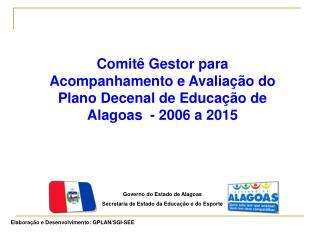 Governo do Estado de Alagoas Secretaria de Estado da Educação e do Esporte