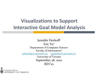 Visualizations to Support Interactive Goal Model Analysis