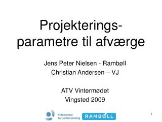 Projekterings-parametre til afværge