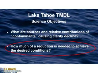 Lake Tahoe TMDL Science Objectives