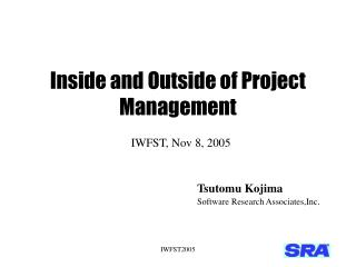 Inside and Outside of Project Management
