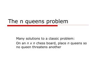 The n queens problem