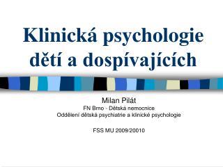 Klinická psychologie dětí a dospívajících