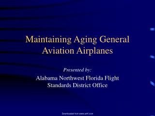 Maintaining Aging General Aviation Airplanes