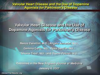 Valvular Heart Disease and the Use of Dopamine Agonists for Parkinson s Disease