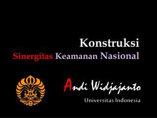 A ndi  W idjajanto Universitas Indonesia