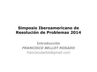 Simposio Iberoamericano de Resolución de Problemas 2014